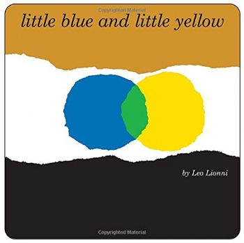 Little Blue And Little Yellow 英語絵本