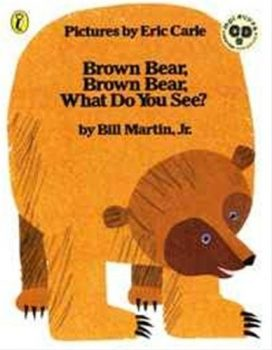 Brown Bear, Brown Bear, What Do You See? 英語絵本